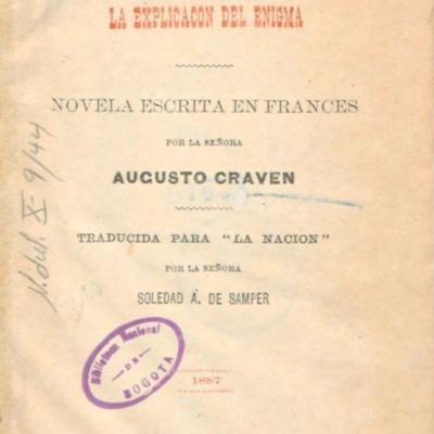 la_explicacion_del_enigma_novela_escrita_en_frances_por_la señora_augusto_craven_traducida_para_la_nacion_por__la_señora_soledad_a_de_samper_pag3_1887.jpg
