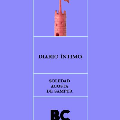 Diario íntimo. Soledad Acosta de Samper